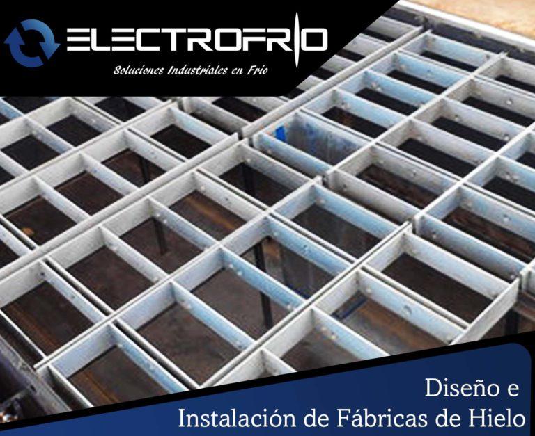 Electrofrío - Diseño e instalación de fábricas de hielo 1